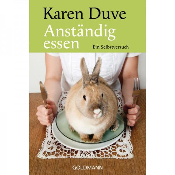 Anständig Essen - Karen Duve