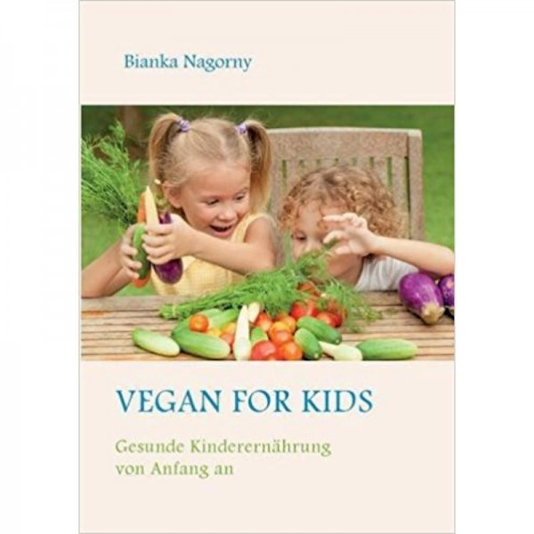 Vegan for Kids - Bianka Nagorny
