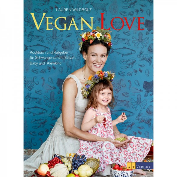 Vegan Love - Lauren Wildbolz