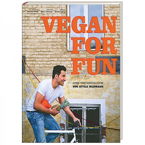 Vegan for Fun - Attila Hildmann