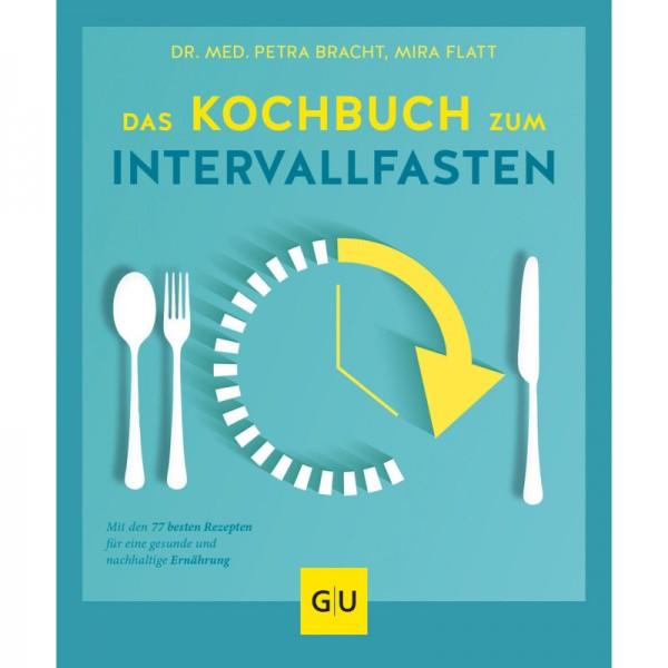 Das Kochbuch zum Intervallfasten - Dr.med. Petra Bracht & Mira Flatt