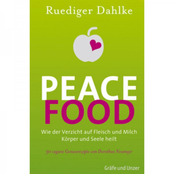 Peace Food - Ruediger Dahlke
